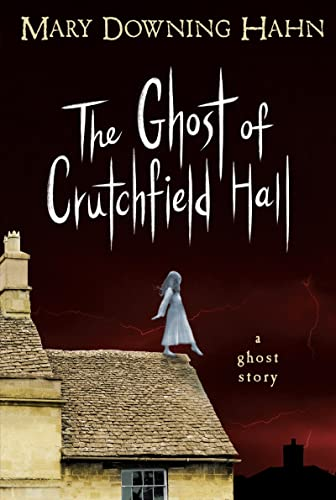 The Ghost of Crutchfield Hall, Hahn, Mary Downing