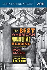 The Best American Nonrequired Reading 2011…