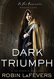 Dark Triumph (His Fair Assassin Trilogy) av…