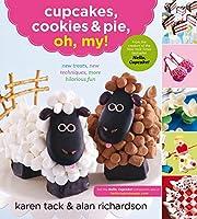 Cupcakes, Cookies & Pie, Oh, My! de Karen…