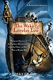 The Wake of the Lorelei Lee: Being an…