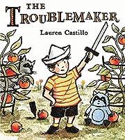 The Troublemaker – tekijä: Lauren…