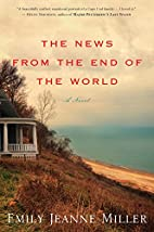 The News from the End of the World by Emily…
