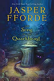 The Song of the Quarkbeast, Volume 2: The…