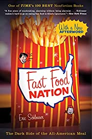 Fast Food Nation (The Dark Side of the…