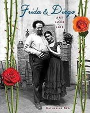 Frida & Diego : art, love, life af Catherine…