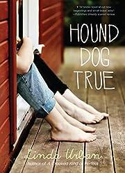 Hound Dog True de Linda Urban
