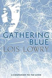 Gathering Blue (Giver Quartet) de Lois Lowry