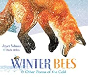 Winter Bees & Other Poems of the Cold…