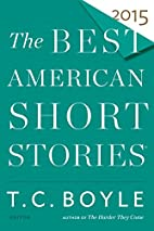 The Best American Short Stories 2015 by T.…