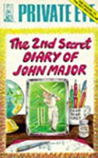 The 2nd Secret Diary of John Major by…