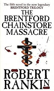 The Brentford Chainstore Massacre (Brentford…