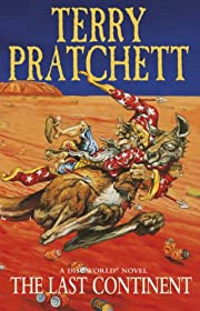 THE LAST CONTINENT (DISCWORLD S.) di TERRY…