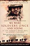 We Were Soldiers Once…and Young