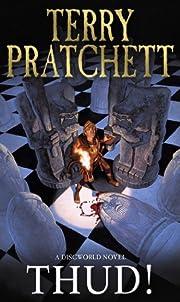 Thud! (Discworld Novels) de Terry Pratchett