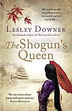 The Shogun's Queen: The Shogun Quartet, Book…