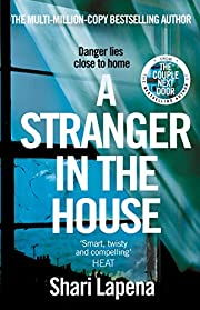A Stranger in the House: From the author of…