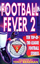 Football Fever: v. 2 by Tony Bradman
