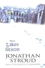 The Last Siege – tekijä: Jonathan Stroud