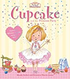 Cupcake and the Princess Party (Fairies of…