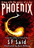 Phoenix / S.F. Said ; illustrated by Dave McKean