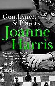 Gentlemen and Players de Joanne Harris