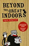 Image for Beyond the Great Indoors