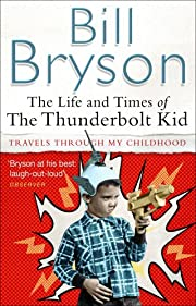 TheLife and Times of the Thunderbolt Kid by…