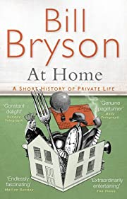 At Home: A Short History of Private Life por…