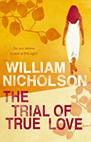 The Trial Of True Love – tekijä: William…