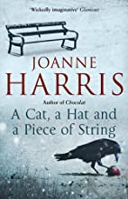 A Cat, a Hat, and a Piece of String by…