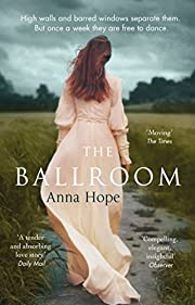 BALLROOM, THE de Hope Anna