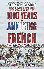 1000 Years of Annoying the French…