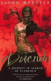Duende: A Journey In Search Of Flamenco af…