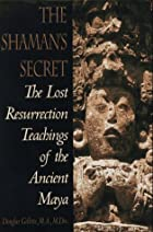 Shaman's Secret: The Lost Resurrection…