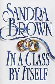 In a class by itself von Sandra Brown