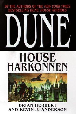 Dune: House Harkonnen, Brian Herbert; Kevin J. Anderson