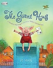 The Giant Hug de Sandra Horning