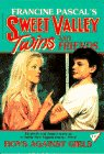 Boys Against Girls (Sweet Valley Twins #17)…