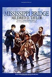 Mississippi Bridge av Mildred D. Taylor