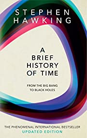 A Brief History of Time: From the Big Bang…