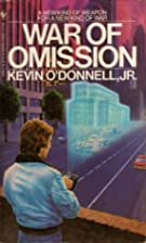 War of omission by Kevin O'Donnell