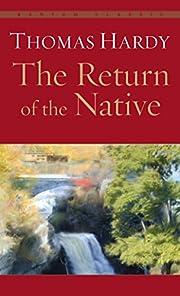 The Return of the Native (Bantam Classics)…