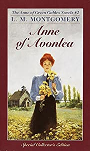 Anne of Avonlea (Anne of Green Gables, Book…