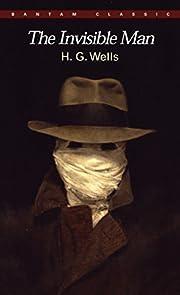 The Invisible Man: A Grotesque Romance…