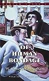 Of Human Bondage (1915) (Book) written by W. Somerset Maugham