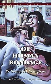 Of human bondage de W. Somerset Maugham