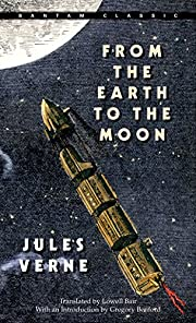 From the Earth to the Moon (Bantam Classics)…