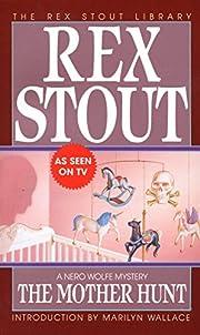 The Mother Hunt af Rex Stout