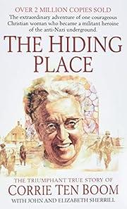 The Hiding Place: The Triumphant True Story…